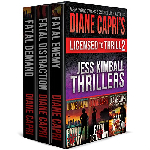 Licensed to Thrill 2: Three Gripping Jess Kimball Thrillers with Heart Pounding Suspense to Keep You Awake All Night (Diane Capri's Licensed to Thrill - Night Nigel
