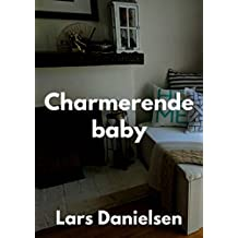 Charmerende baby (Danish Edition)