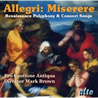 Allegri: Miserere: Renaissance Polyphony & Consort Songs