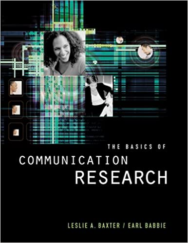 The basics of communication research wadsworth series in speech the basics of communication research wadsworth series in speech communication kindle edition by leslie a baxter earl r babbie fandeluxe Image collections