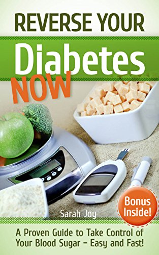 //TXT\\ Diabetes: Reverse Your Diabetes NOW! How To Take Control Of Your Blood Sugar Easy And Fast!: Reverse Diabetes Forever (Type 2 Diabetes Cure Book 1). discutir forma Perfil Truth electric 51LyYNTBUlL