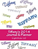 Tiffany's 2014 Journal and Planner, Lightside Llc, 1492975753