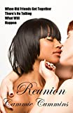 Reunion: lesbian interracial best friend desire menage