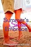 img - for Summer's Sweet Embrace: A Sweet Romance Anthology book / textbook / text book