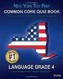 NEW YORK TEST PREP Common Core Quiz Book Language Grade 4, Test Master Press New York, 1482630370