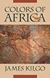 Colors of Africa (Brown Thrasher Books Ser.)