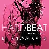 Hard Beat: Driven Series #7 | K. Bromberg