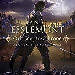 Orb Sceptre Throne: Malazan Empire, Book 4 | Ian C Esslemont