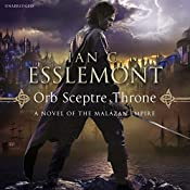 Orb Sceptre Throne: Malazan Empire, Book 4 | Ian C Esslemont