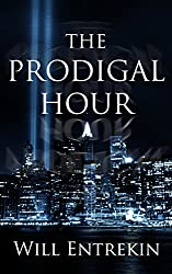 The Prodigal Hour: A Time Travel Novel