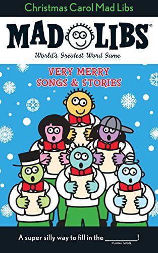 Christmas Carol Mad Libs: Stocking Stuffer Mad Libs (With Kids Best Christmas Vacations)