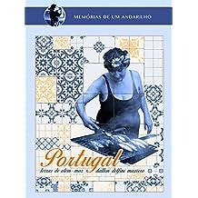 Portugal: Terras de Além-Mar (Coleção Memórias de um Andarilho Livro 1)