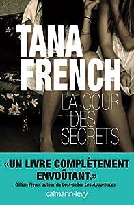 """Afficher """"La cour des secrets"""""""
