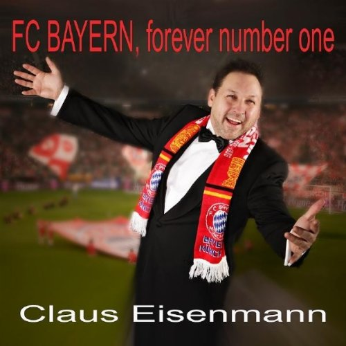 Amazon.com: FC Bayern, Forever Number One (Klassik Version