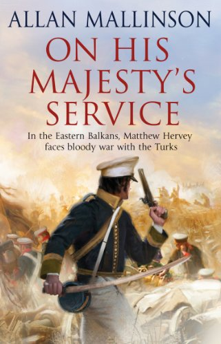 On His Majesty's Service: (Matthew Hervey 11)
