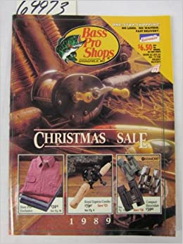 bass pro shops christmas sale 1989 catalog johnny morris amazoncom books - Bass Pro After Christmas Sale