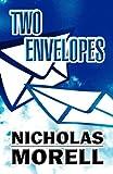 Two Envelopes, Nicholas Morell, 1462652344