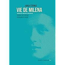 Vie de Milena: De Prague à Vienne (La Sentinelle) (French Edition)