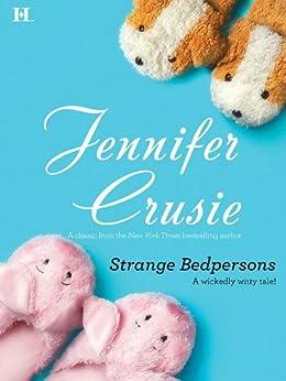 Strange Bedpersons (Hqn Romance) by [Crusie, Jennifer]