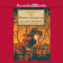 Case of the Missing Marquess: An Enola Holmes Mystery Audiobook by Nancy Springer Narrated by Katherine Kellgren