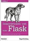 capa de Desenvolvimento Web com Flask: Desenvolvendo Aplicações web com Python