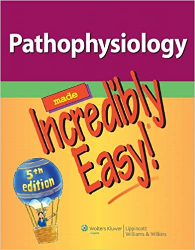 Pathophysiology made incredibly easy incredibly easy series pathophysiology made incredibly easy incredibly easy series 5th edition kindle edition fandeluxe Gallery