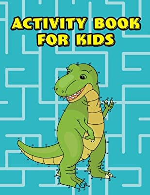 Activity Book For Kids: Travel, Rainy Day, And Road Trip Games Book For Kids Ages 9 To 12 Years Old