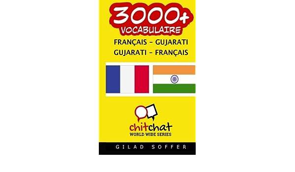 3000+ Français - Gujarati Gujarati - Français vocabulaire
