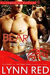 Bear Me Away (Alpha Werebear Paranormal Romance) (The Jamesburg Shifters Book 5) (English Edition)