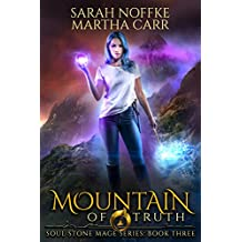 Mountain of Truth: The Revelations of Oriceran (Soul Stone Mage Book 3)