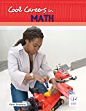Cool Careers in Math, Kimm Groshong, 1933798319