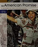 American Promise 5e, Volume II and Telecourse Student Course Guide: Transforming America to Accompany the American Promise 5e V2, Roark, James L. and Alfers, Kenneth G., 1457630710