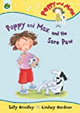 Poppy and Max and the Sore Paw, Sally Grindley, 1843624052