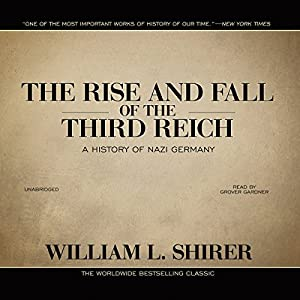 The Rise and Fall of the Third Reich Hörbuch
