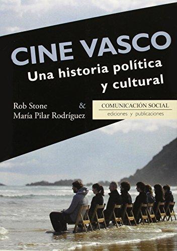Descargar Libro Cine Vasco. Una Historia Política Y Cultural Rob Stone