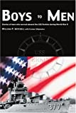 Boys to Men, William P. Mitchell and Former Shipmates, 0595260551