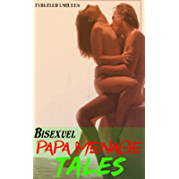 Bisexuel Papa Menage Tales: MMM Threeway, Horny For Daddy, Première fois gay, Taboo Hardcore, Forbidden Erotica Sex…