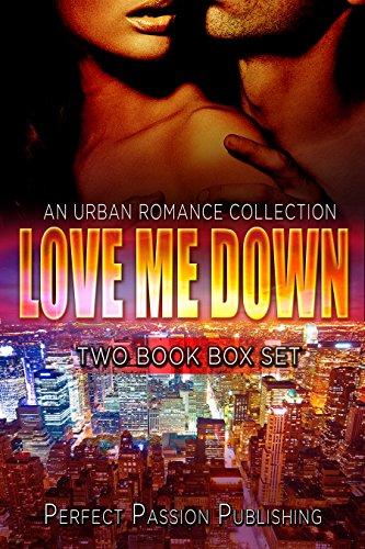 Search : ROMANCE: AFRICAN AMERICAN ROMANCE: Love Me Down (Urban Fiction African American Romance) (Contemporary New Adult Interracial Romance Box Set)