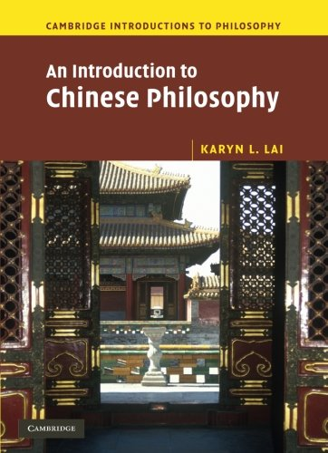 An Introduction to Chinese Philosophy (Cambridge Introductions to Philosophy)