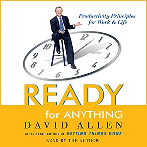 Ready for Anything: 52 Productivity Principles for Work and Life (David Allen Audio)