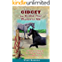 Gidget - The Horse That Waited for Me: A story of standing up for what you believe in, no matter the cost (Burton's Farm Series Book 4)