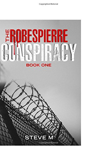 Download The Robespierre Conspiracy (Book One) PDF