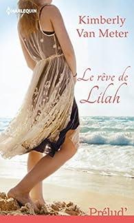 Le rêve de Lilah par Kimberly Van Meter