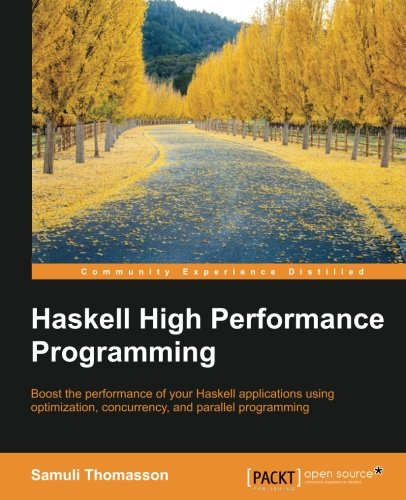 Haskell High Performance Programming by Packt Publishing - ebooks Account