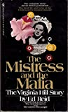 img - for The Mistress and the Mafia (The Virginia Hill Story) book / textbook / text book