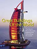 Great Buildings of the World, Time Magazine Editors, 1932273239