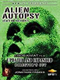 Alien Autopsy - Fact or Fiction - Expanded and Updated Directors Cut