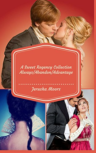 A Sweet Regency Romance Collection