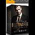 BAD BOYS and BILLIONAIRES: 5 Alpha Billionaire Romance Books Collection