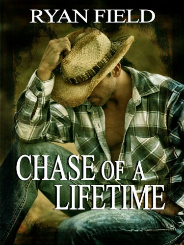 Chase of a Lifetime (Chase Series Book 1) by [Field, Ryan]